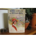 BETTY GORDON GIRLS SERIES #6 AT OCEAN PARK ALIC... - $14.99