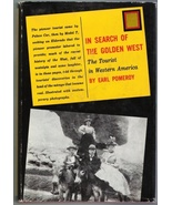 In Search of the Golden West, by Earl Pomeroy,  First Ed 1957 Book  wDJ - $12.00