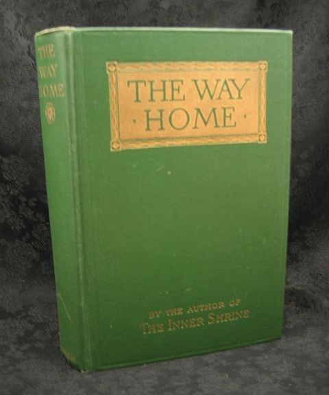 The Way Home by Basil King 1913 Harper and Brothers