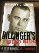 Dillinger's Wild Ride : The Year That Made America's Public Enemy Number... - $4.36