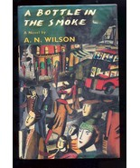 A Bottle in the Smoke by A. N. Wilson (1990, Hardcover) - $1.00