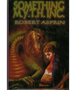 Something M. Y. T. H. Inc. by Robert L. Asprin (2004, Hardcover) - $4.95