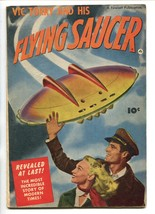 VIC TORRY AND HIS FLYING SAUCER-1950-FAWCETT-BOB POWELL STORY-ONLY ISSUE... - $297.06