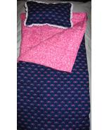 Dolls Sleeping Bag and Pillow for American Girl or any 16 to - $20.00