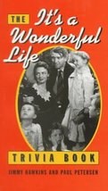 The It's A Wonderful Life Trivia Book Jimmy Hawkins and Paul Peterson - $1.47