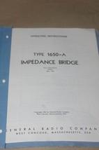 Genrad 1650-A Impedance Bridge  Instruction Operating Guide Manual general Radio - $29.95