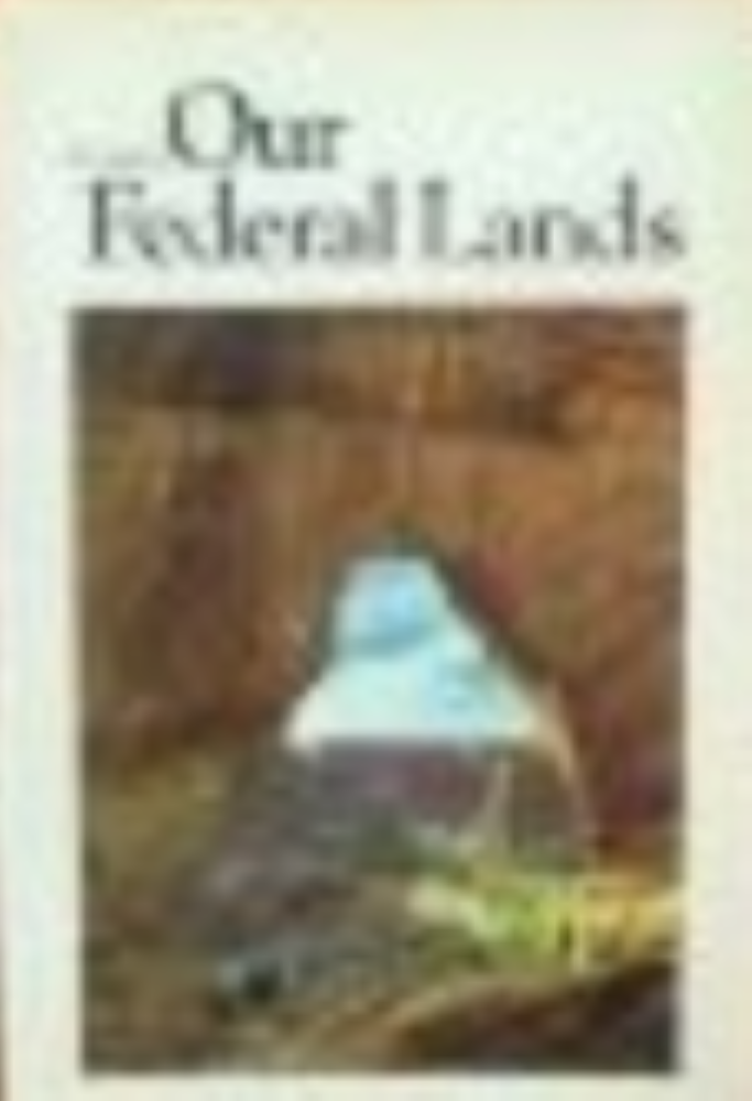 A Guide to Our Federal Lands  by Margery G. Dunn