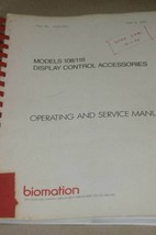 Gould Biomation 108/116 Display Control acc Operating Users Guide Service Manual - $123.95