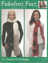 Jeanette Crews Designs Fabulous Furs 12 Furry Knitting Scarves Patterns ... - $14.67
