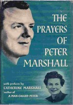 The Prayers of Peter Marshall [Hardcover] Marshall, Catherine - $39.59
