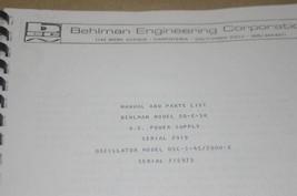 Behlman 50-c-SK AC Power Supply + OSC-1-45/2000-E oscillator Instruction Manual - $25.43