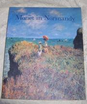 Monet in Normandy Book over 60 of Monet's Most Beloved Paintings - $24.00
