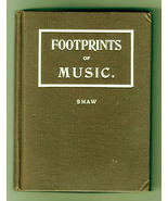 The Footprints of Music by Clement B. Shaw (1896) acoustics harmony tone - $15.00