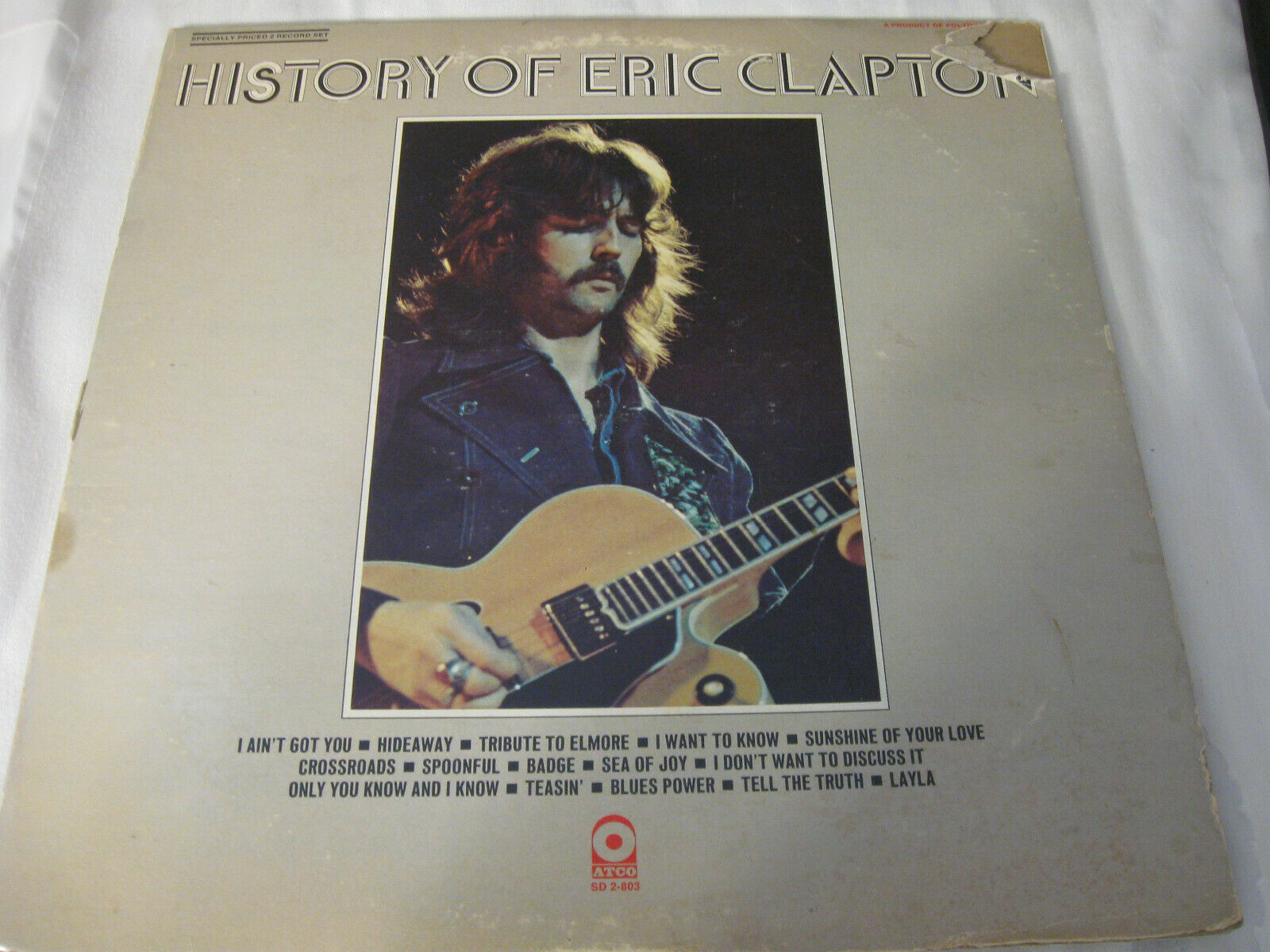 Eric Clapton History Of Atco SD 2-803 Stereo Double Vinyl Record LP