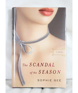 The Scandal of The Season by Sophie Gee - $8.00