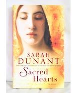 Sacred Hearts by Sarah Dunant - $10.00