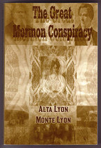 The Great Mormon Conspiracy by Alta G. & Monty G. Lyon - $17.00