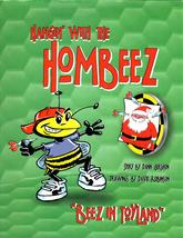 Hangin' With the Hombeez - $5.00