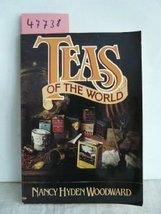 Teas of the World Woodward, Nancy Hyden - $7.40
