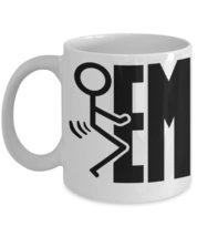 Fck Em Them Screw It Funny Fck you Stickman. 11 oz White Coffee or Tea Mug - $15.99