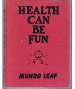 Health Can Be Fun Book with Words and Pictures by Munro Leaf, copyright ... - $9.50