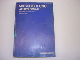 Mitsubishi CNC Meldas 520AM Instruction Manual - $60.00