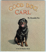 Good Dog Carl by Alexandra Day Picture Book 1st Edition Paperback Dust J... - $11.99