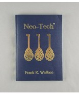 Pax Neo-Tech: Discover Your Future of Riches - Frank R. Wallace Neothink... - $29.69