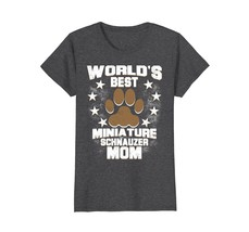 Worlds Best Miniature Schnauzer Mom Dog Owner T-Shirt - $19.99+