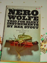 Trio For Blunt Instruments By Rex Stout 1967 A Nero Wolfe Mystery - $5.78