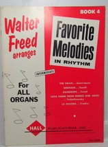 Walter Freed for All Organs Favorite Melodies Book 4 - $3.50