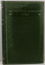 The Forty-Five Guardsmen Volume 1 by Alexandre Dumas - $14.99