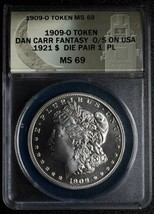 1909O Token Dan Carr Fantasy Struck on 1921 Morgan Dollar ANACS MS69 PL Lot A560
