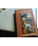 A Boy In Early Virginia by Edward Robins aka Adventures with Captain Joh... - $15.00