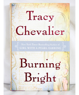 Burning Bright by Tracy Chevalier - $8.00