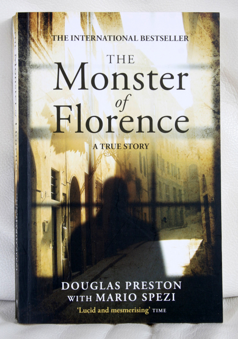 The Monster of Florence by Preston & Spezi