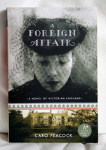 A Foreign Affair by Caro Peacock - $7.00