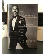 Bobby Short, Saloon Singer, *Signed* 1st/1st F/F New York Music Cabaret ... - $147.51