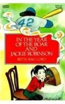 In the Year of the Boar and Jackie Robinson [Hardcover] Lord, Bette Bao and Simo