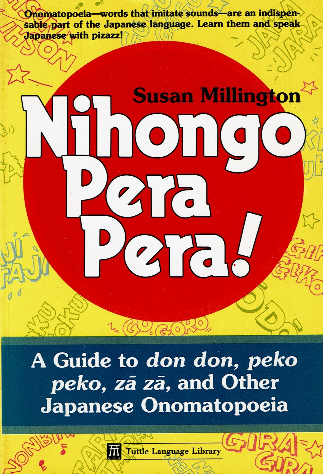 Nihongo Pera Pera!, A User's Guide to Japanese Onomatopoeia (Tuttle Language Lib
