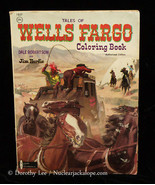 Tales of Wells Fargo Coloring Book 1967 Watkins Strathm - $16.99