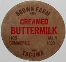 Vintage milk bottle cap BROWN FARM Creamed Buttermilk Tacoma Washington ... - $9.99