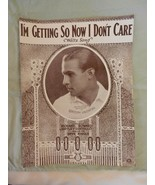 I'm Getting So Now I Don't Care Sheet Music with Rodolph Valentino 1923 - $11.88