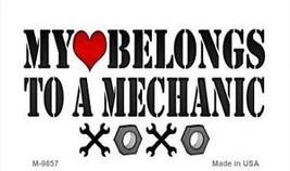 Heart Belongs To Mechanic Novelty Metal Magnet M-9857 Metal Mini License... - $9.31