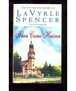 Then Came Heaven by LaVyrle Spencer (1999, Paperback) - $1.88