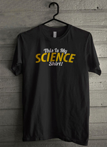 This Is My Science Men's T-Shirt - Custom (1575) - $19.12+