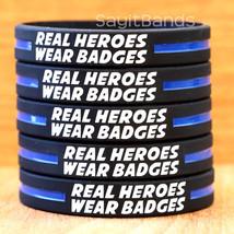Real Heroes Wear Badges Wristbands - A Thin Blue Line Police Law Enforce... - $1.48+