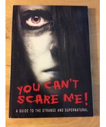You Can't Scare Me: A Guide to the Strange and Supernatural, Paperback - $4.99