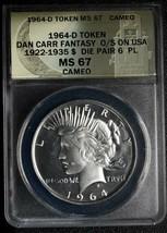RARE 1964D Token Fantasy Dan Carr Struck on Silver Peace Dollar MS67 Lot A 475