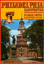 Philadelphia Illustrated (54 Color Photos & Historical Guide) - $9.75
